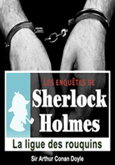 Les enquêtes de Sherlock Holmes: La ligue des Rouquins |