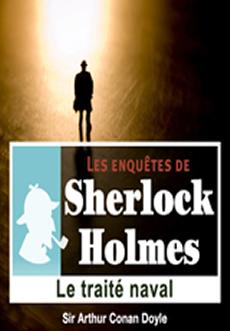 Les enquêtes de Sherlock Holmes: Le traité naval |