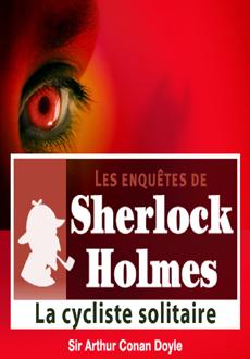 Les enquêtes de Sherlock Holmes: La cycliste solitaire |