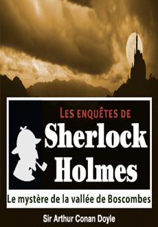 Les enquêtes de Sherlock Holmes: Le mystère de la vallée de Boscombes |