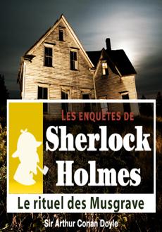 Les enquêtes de Sherlock Holmes: Le rituel des Musgrave |