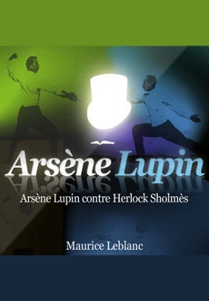 Arsène Lupin contre Herlock Sholmes |