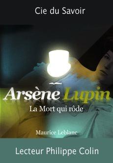 Arsène Lupin: La mort qui rôde |