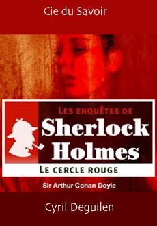 Les enquêtes de Sherlock Holmes: Le cercle rouge |
