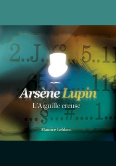 Arsène Lupin: L'aiguille creuse |
