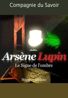 Arsène Lupin: Le signe de l'ombre |