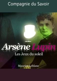 Arsène Lupin: Les jeux du soleil |