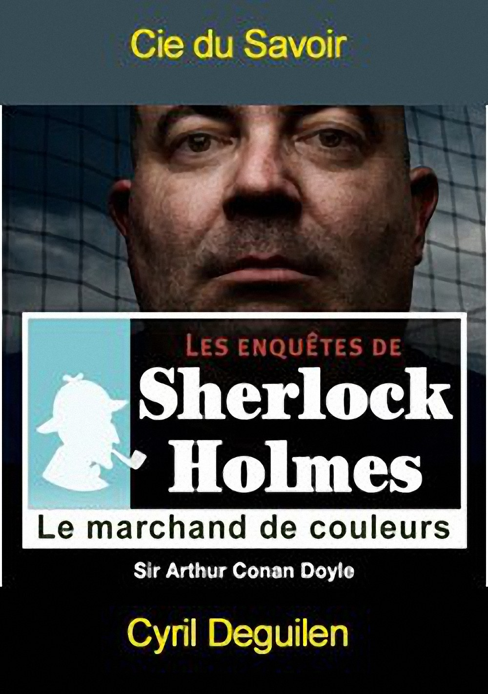 Les enquêtes de Sherlock Holmes: Le marchand de couleurs |