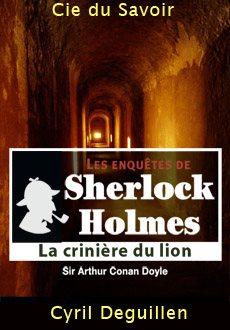 Les enquêtes de Sherlock Holmes: La crinière du lion |