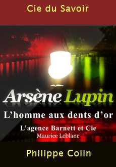 Arsène Lupin L'homme aux dents d'or |