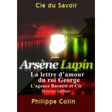 Arsène Lupin: La lettre d'amour du roi Georges. |