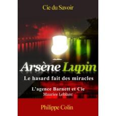 Arsène Lupin: Le hasard fait des miracles |