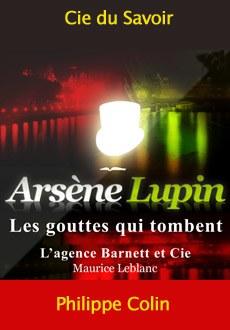 Arsène Lupin: Les gouttes qui tombent |