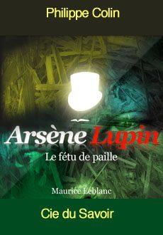 Les aventures d'Arsène Lupin: Le fétu de paille. |