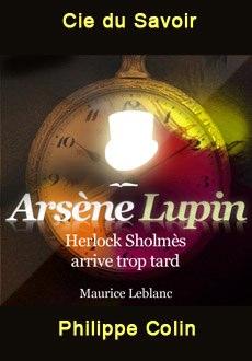 Les aventures d'Arsène Lupin: Herlock Sholmès arrive trop tard |