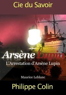 Les aventures d'Arsène Lupin: L'arrestation d'Arsène Lupin. |