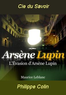 Les aventures d'Arsène Lupin:L'évasion d'Arsène Lupin |