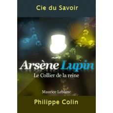 Les aventures d'Arsène Lupin: Le collier de la Reine. |