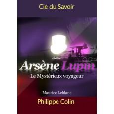 Les aventures d'Arsène Lupin: Le mystérieux voyageur. |